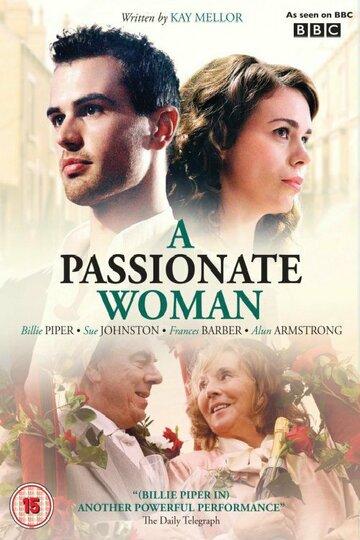 Страстная женщина (2010) полный фильм онлайн