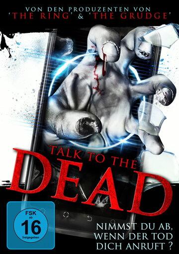 Поговори с мертвецом (2013) смотреть онлайн HD720p в хорошем качестве бесплатно