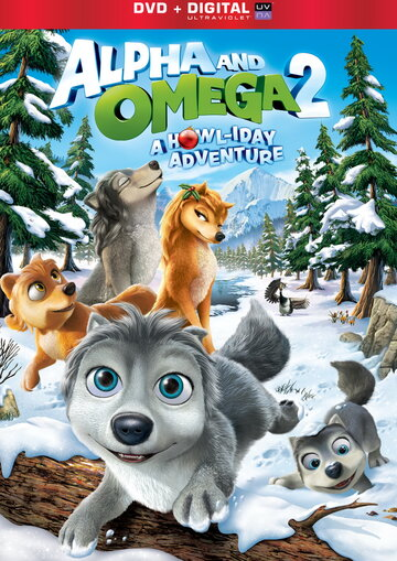 ����� � �����: ����������� ������������ ��� (Alpha and Omega 2: A Howl-iday Adventure)