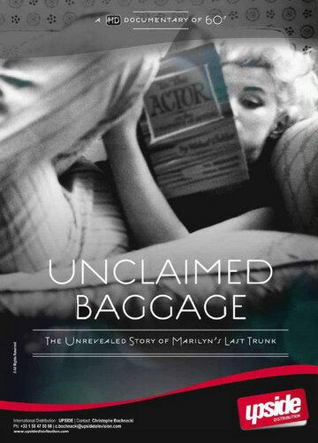 Мэрилин Монро: Невостребованный багаж (Marilyn Monroe: Unclaimed Baggage)