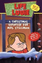 Жизнь с Луи: Рождественский сюрприз для мисс Стиллман