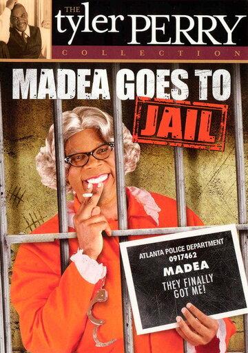 Мэдея идёт в тюрьму (2006)