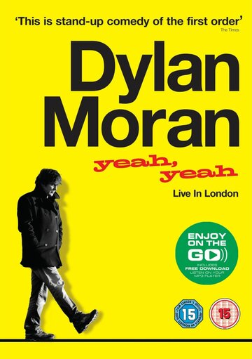 Смотреть онлайн Дилан Моран: Yeah, Yeah