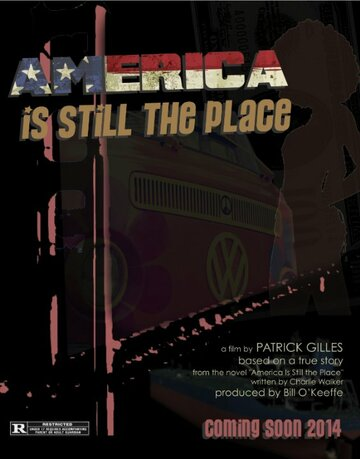 (America Is Still the Place)