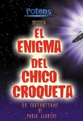 Загадка Чико Крокетты (El Enigma del Chico Croqueta)
