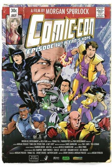 Комик-Кон, эпизод четвертый: Фанатская надежда (2011) полный фильм онлайн