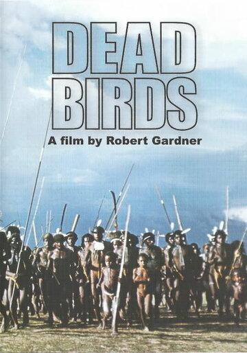 Мертвые птицы (1963) полный фильм
