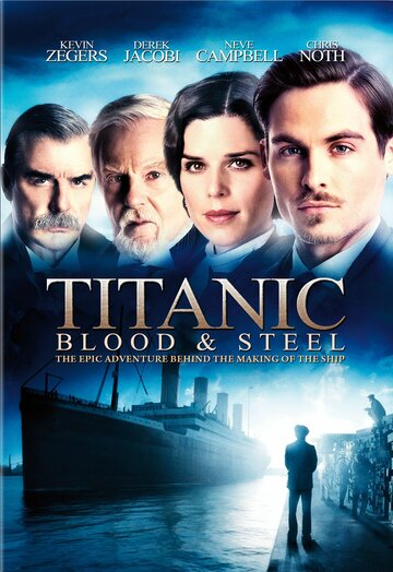 �������: ����� � ����� (Titanic: Blood and Steel)