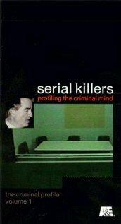 Серийные убийцы: Профилирование преступного умысла