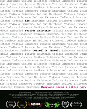 The Tedious Existence of Terrell B. Howell (2010)
