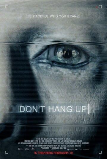 Не вешайте трубку / Don't Hang Up