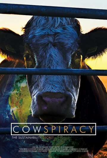 Скотозаговор (Cowspiracy: The Sustainability Secret)