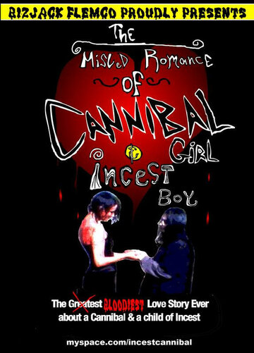 The Misled Romance of Cannibal Girl and Incest Boy (2007)