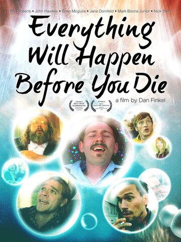 Фильм Всё, что с тобой случится перед смертью