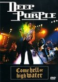 Deep Purple: Come Hell or High Water (1994)