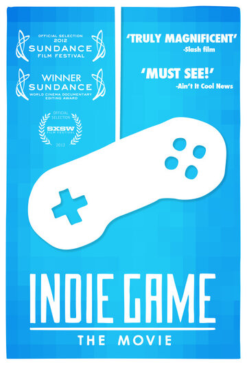 ����������� ����: ���� (Indie Game: The Movie)