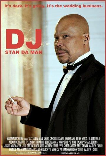 (DJ Stan Da Man)