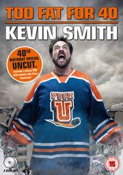 Кевин Смит: Слишком толст для сорока! (2010)
