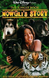 Книга джунглей: История Маугли / The Jungle Book: Mowgli's Story (1998)