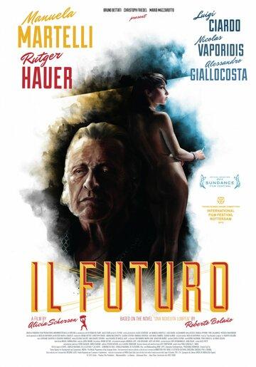 Грядущее / Il futuro (2013)