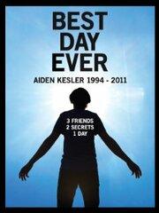 Best Day Ever: Aiden Kesler 1994-2011 (2011)