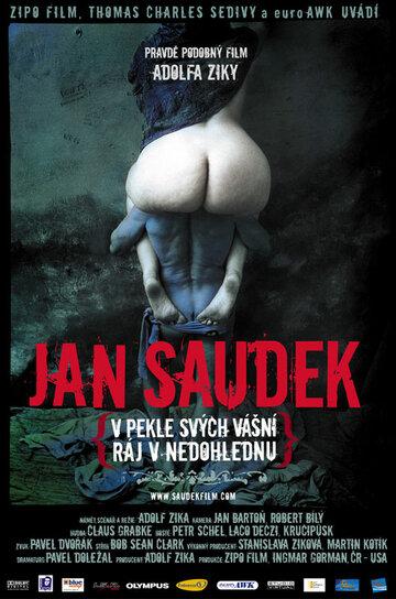 Ян Саудек: В аду страстей, в далеком раю