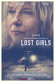 Lost Girls (2019) смотреть онлайн фильм в хорошем качестве 1080p