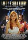 На расстоянии световых лет (2008)