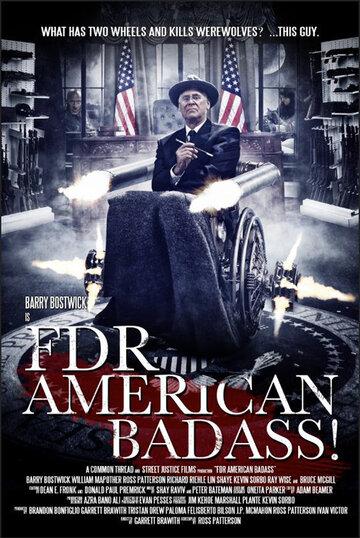 ФДР: Крутой американец! (FDR: American Badass!)