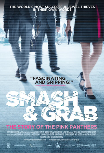 Фильм Smash & Grab: The Story of the Pink Panthers