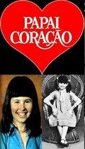 Сердце отца (Papai Coração)