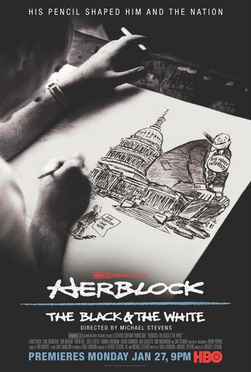 Фильм Herblock: The Black & the White