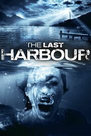 The Last Harbor (2010)