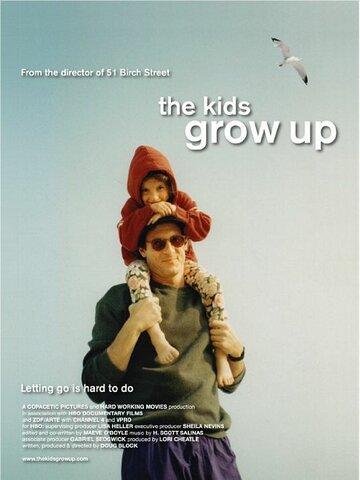 (The Kids Grow Up)