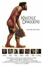 Knuckle Draggers (2009)