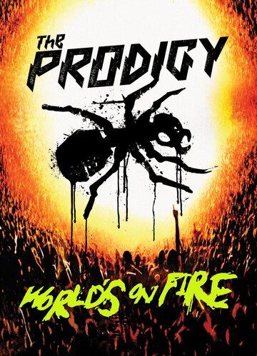 The Prodigy: World's on Fire полный фильм смотреть онлайн
