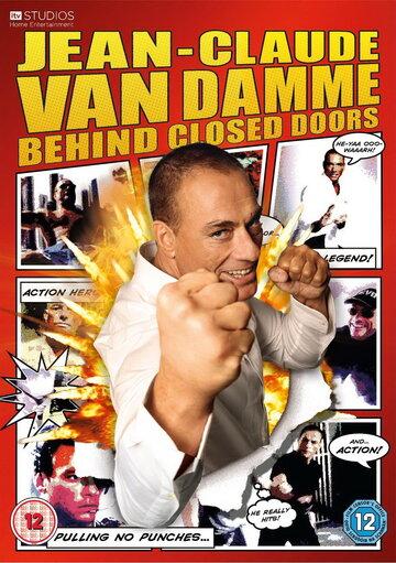 Жан-Клод Ван Дамм: За закрытыми дверями (2011)