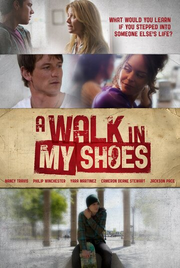 (A Walk in My Shoes)