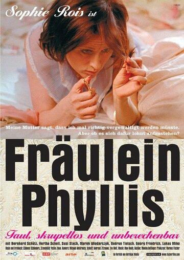 Фройляйн Филлис (2004)