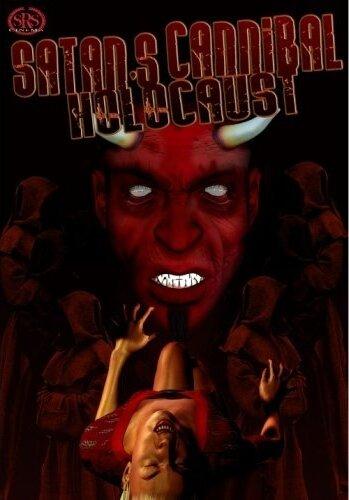 Ад каннибалов Сатаны (2007)