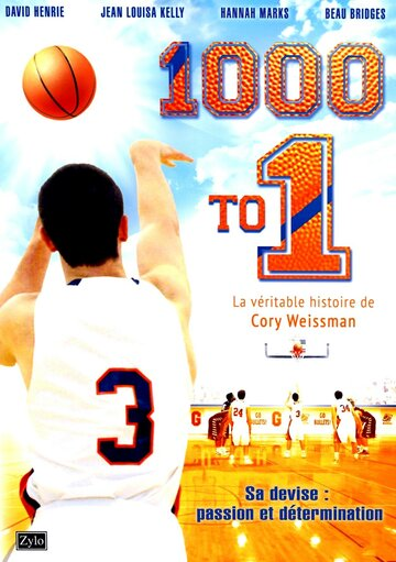1000 к 1 (1000 to 1: The Cory Weissman Story)