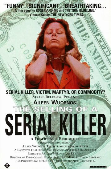 Эйлин Уорнос: Продажа серийной убийцы (1992)