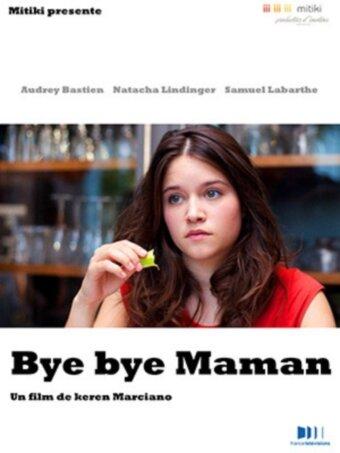 Фильм Bye Bye Maman
