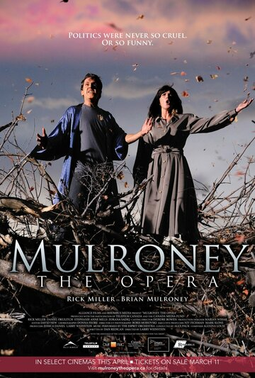(Mulroney: The Opera)