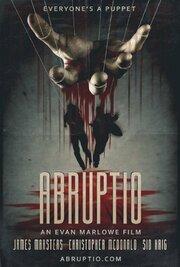 Abruptio (2019) смотреть онлайн фильм в хорошем качестве 1080p