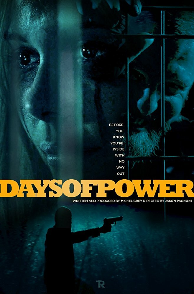 Дни власти / Days of Power (2017)