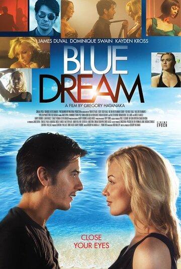 Фильм Голубая мечта