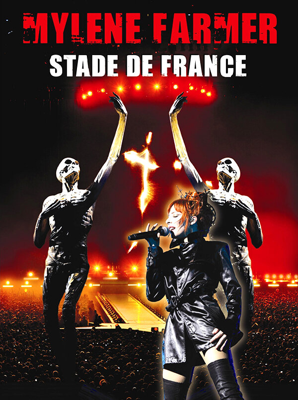 Mylène Farmer: Stade de France (видео) (2009)