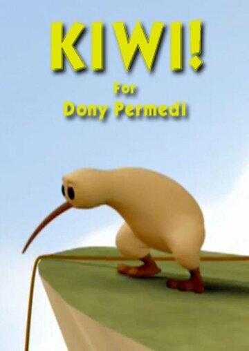 Киви! (2006) полный фильм