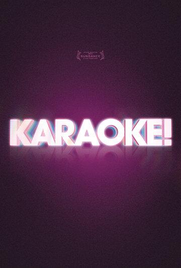 Фильм Karaoke!